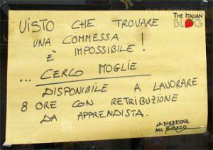Seen on a shop window in Alba (a village near Torino)